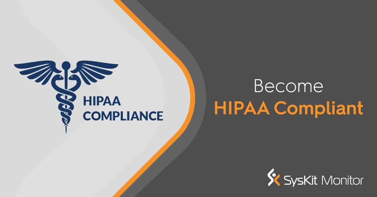 HIPAA Compliance Auditing: a Guide for Sysadmins