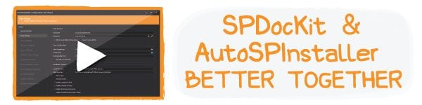 [Video] Clone your SharePoint farm with SPDocKit and AutoSPInstaller