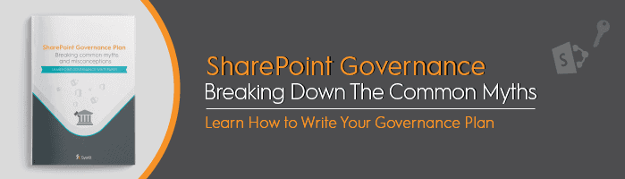 Breaking Down the Common SharePoint Governance Myths