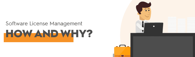 Software License Management – how and why?